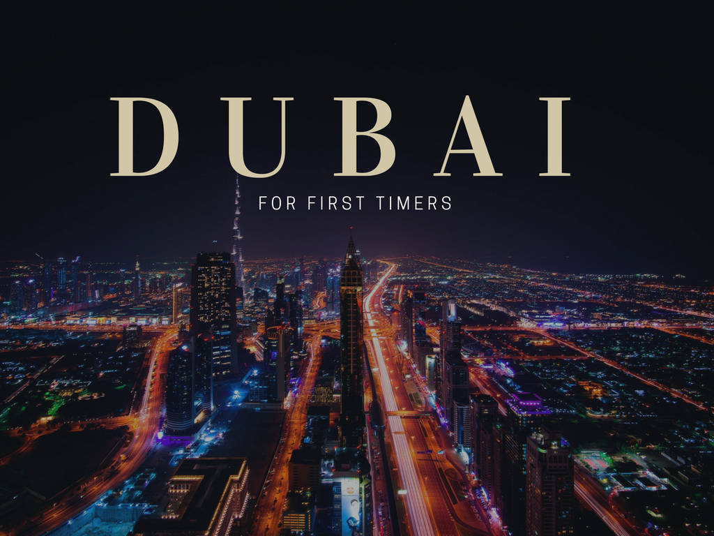 Travel Tips: Dubai for first timers