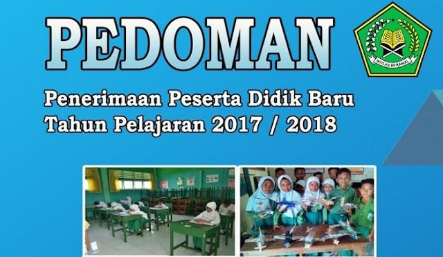 Juknis Penerimaan Peserta Didik Baru PPDB Madrasah 2017