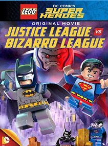 Lego: DC – Justice League vs. Bizarro League (2015)