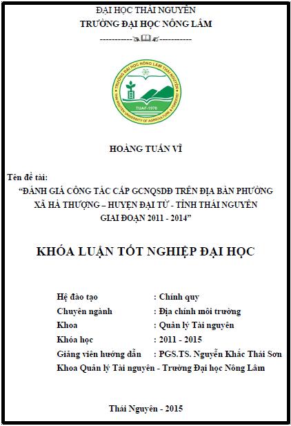 Đánh giá công tác cấp GCNQSDĐ trên địa bàn phường xã Hà Thượng huyện Đại Từ tỉnh Thái Nguyên giai đoạn 2011 – 2014