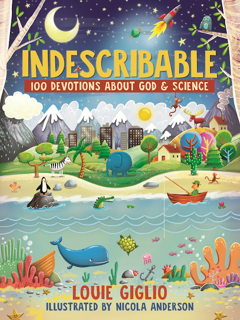 Indescribable 100 Devotions About God and Science by Louie Giglio #kidsdevotionalbook