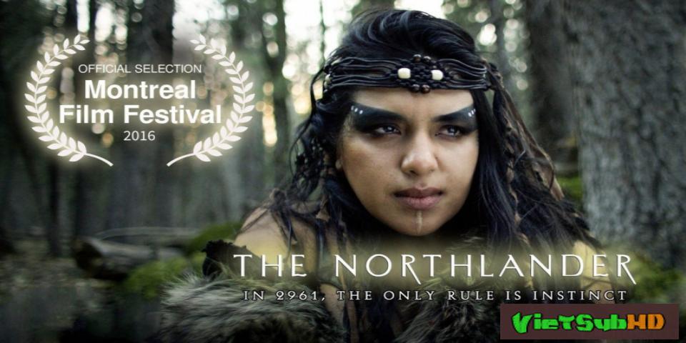 Phim Trận Chiến Phương Bắc VietSub HD | The Northlander 2016