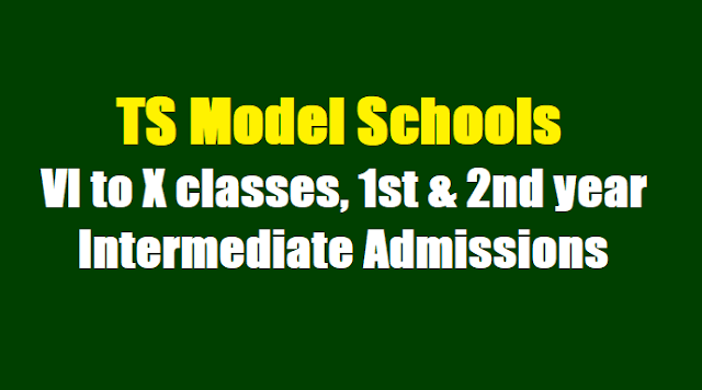 TS Model Schools: Filling of left over vacancies in VI to X classes, 1st & 2nd year Intermediate