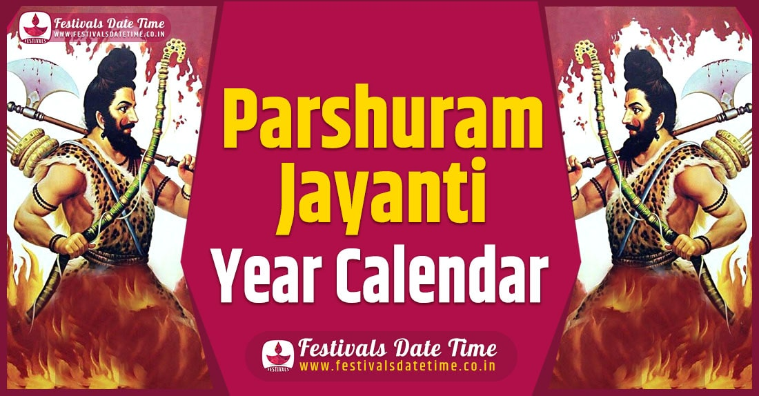 Parshuram Jayanti Year Calendar, Parshuram Jayanti Pooja Schedule