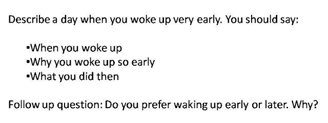IELTS Describe a time when you woke up very early