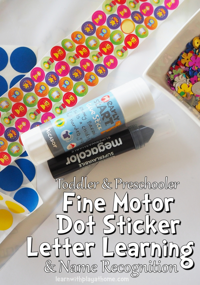 Learn with Play at Home: Fine Motor Dot Sticker Letter