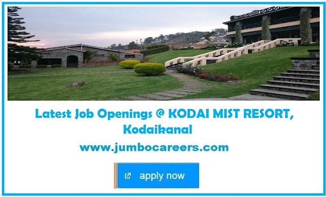 hotel management jobs in kodaikanal, star hotel jobs kodaikanal