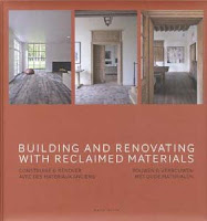 Book Cover - Building and Renovating with Reclaimed Materials, recommended by L, available in the emporium by linenandlavender.net, http://www.linenandlavender.net/2013/02/source-sharing-t-achterhuis-nl.html