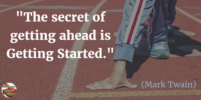 "Header image of the article: ""Why the secret of getting ahead is getting started."" Mark Twain's quote meaning"