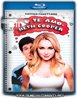 Eu Te Amo, Beth Cooper Torrent – BluRay Rip 1080p Dublado