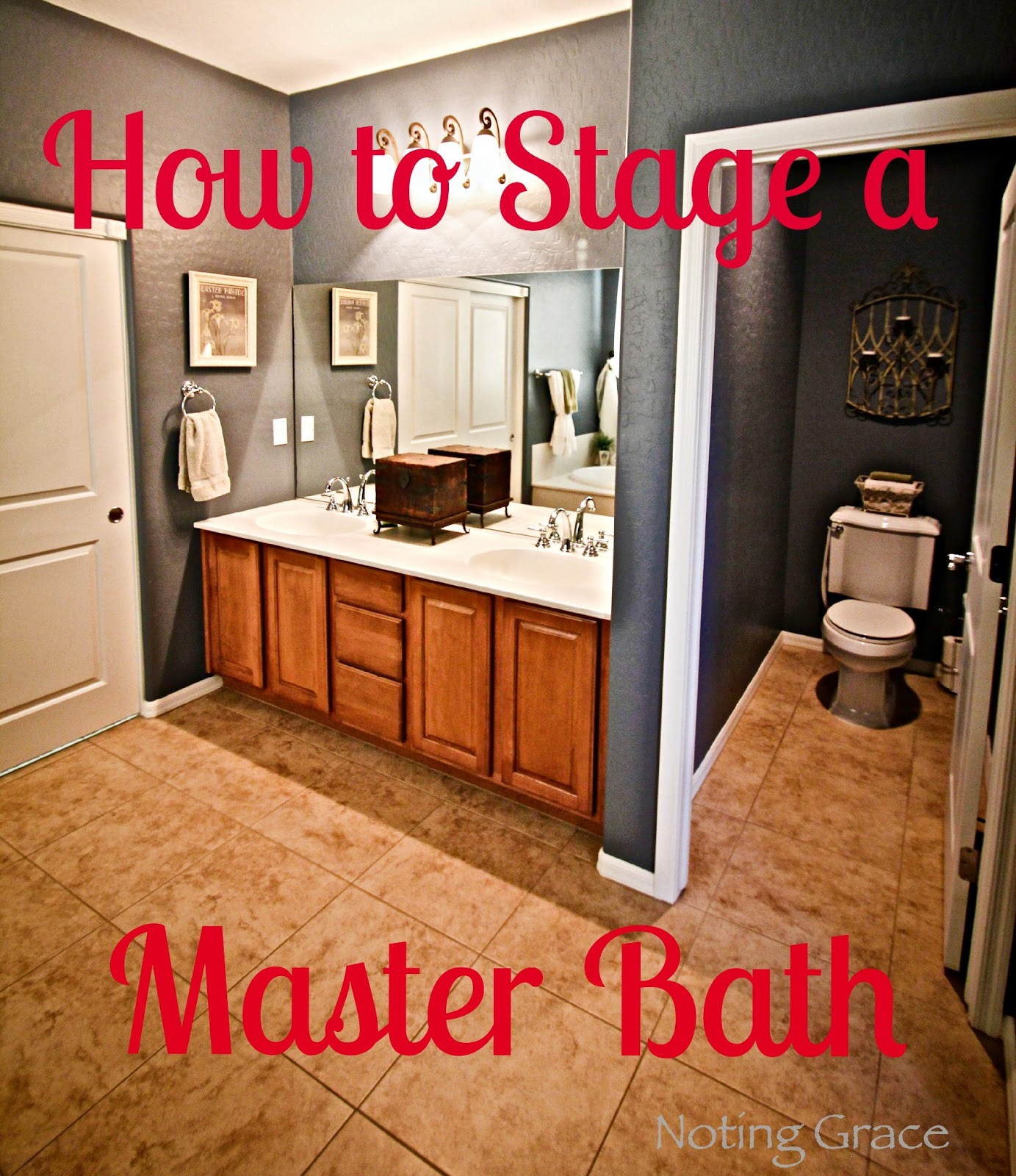 Noting Grace: Staging A Master Bathroom