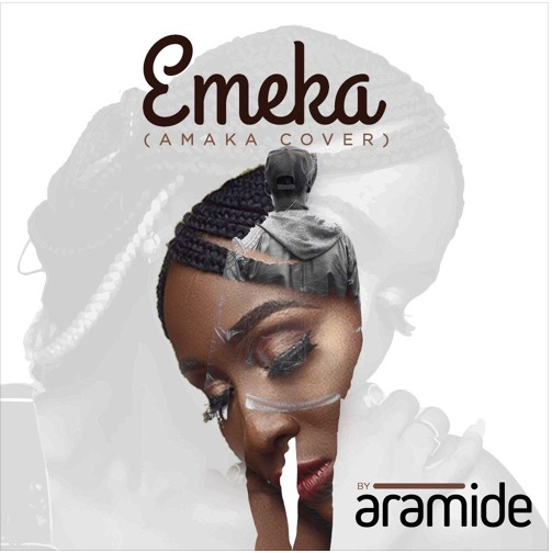 "[Song] Aramide – ""Emeka"" (Amaka Cover) - www.mp3made.com.ng"