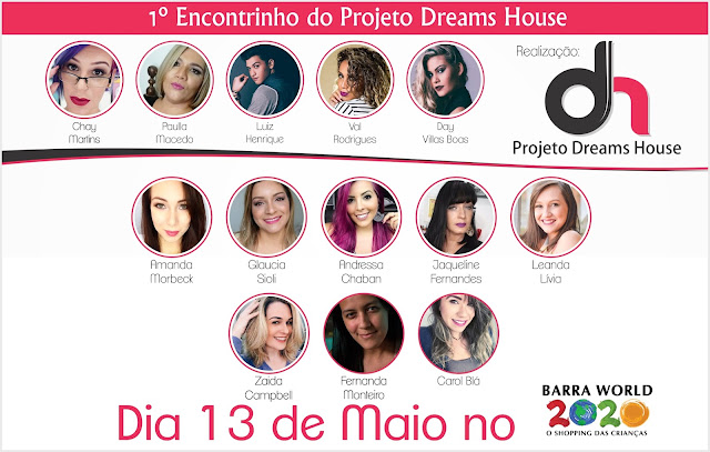 Projeto Dreams House - 1º Encontrinho!