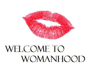 Image result for welcome to womanhood
