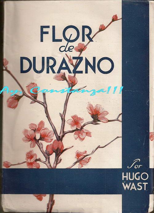 Flor de durazno – Hugo Wast