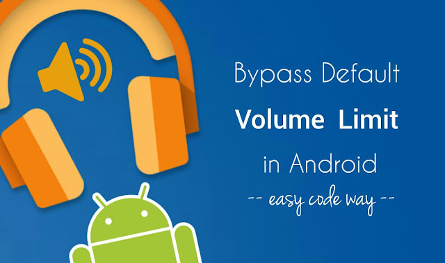 Boost volume in Android