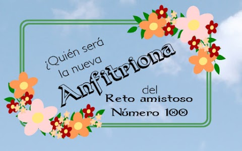 Presentación de la nueva anfitriona del Reto Amistoso No. 100