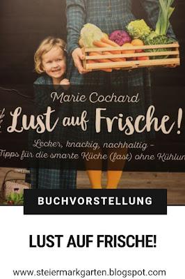 Buchvorstellung-Lust-auf-Frische-Pin-Steiermarkgarten