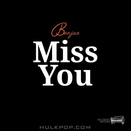Ban:jax – Miss You – Single