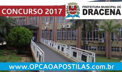 Concurso Prefeitura de Dracena SP 2017