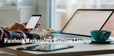 Facebook Marketplace Business Listings - How To