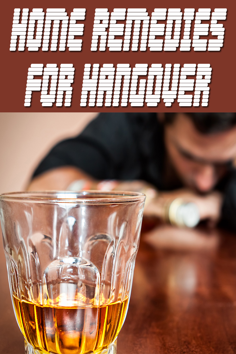 Home Remedies For Hangover