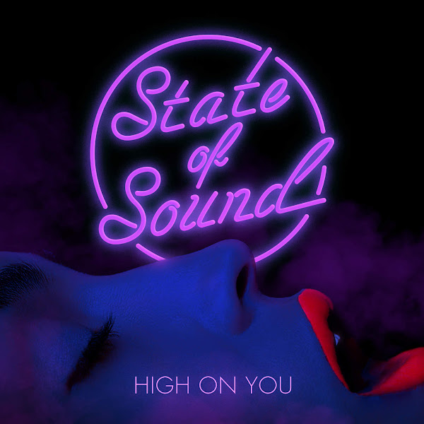 State of Sound - High on You - Single Cover