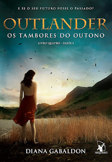 Outlander - Os Tambores do Outuno, Diana Gabaldon, Editora Arqueiro