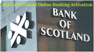 www.bankofscotland.co.uk/activate: Bank of Scotland Online Banking