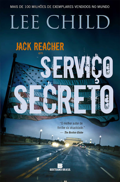 Serviço secreto Jack Reacher Lee Child