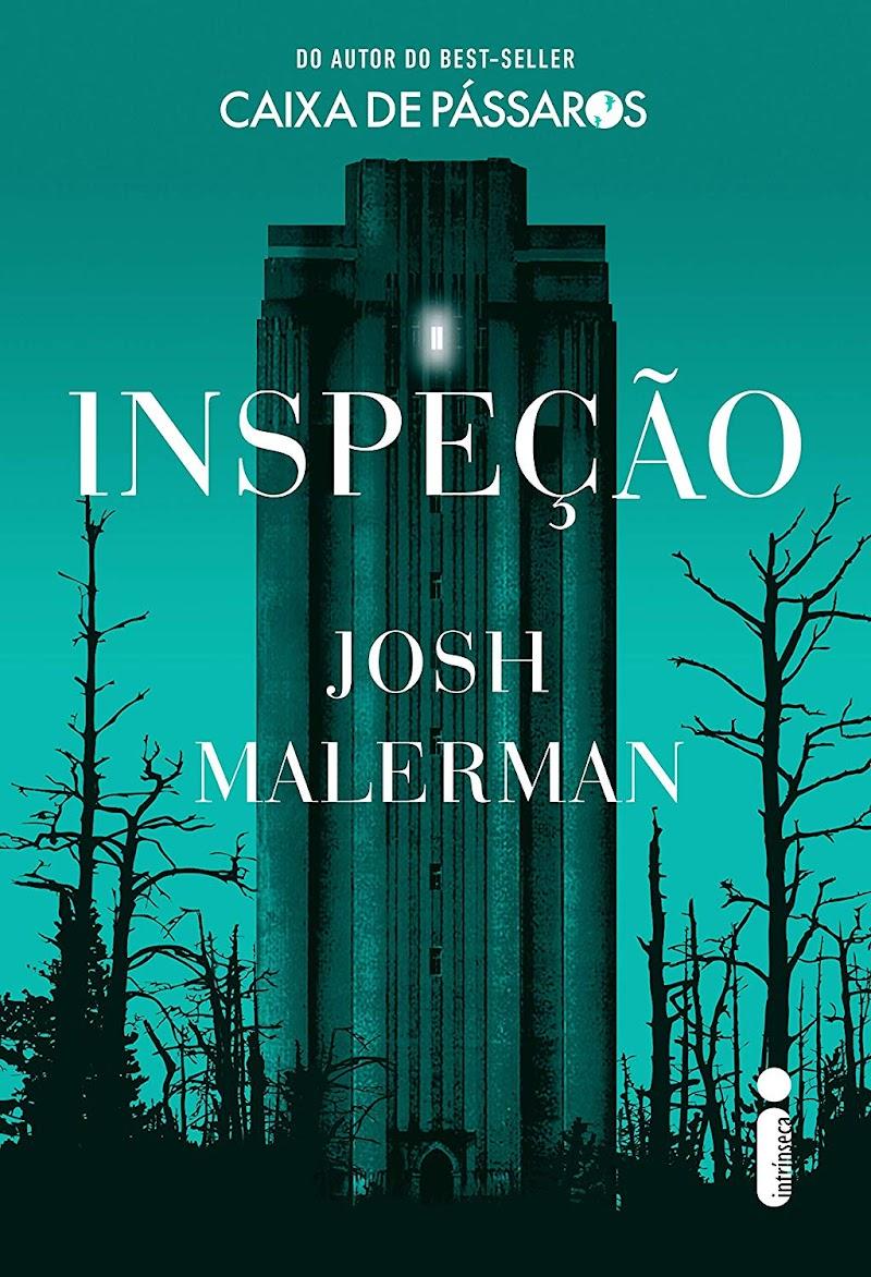 Hora de Ler: Inspeção - Josh Malerman