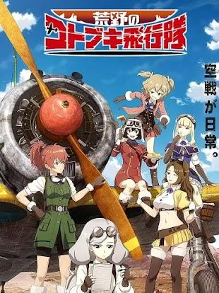 تقرير انمي Kouya no Kotobuki Hikoutai (أسطول كوتوبوكي في البرية)