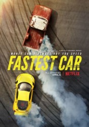 Fastest Car Temporada 1