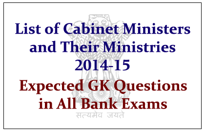 List of Cabinet Ministers and Their Ministries 2014-15