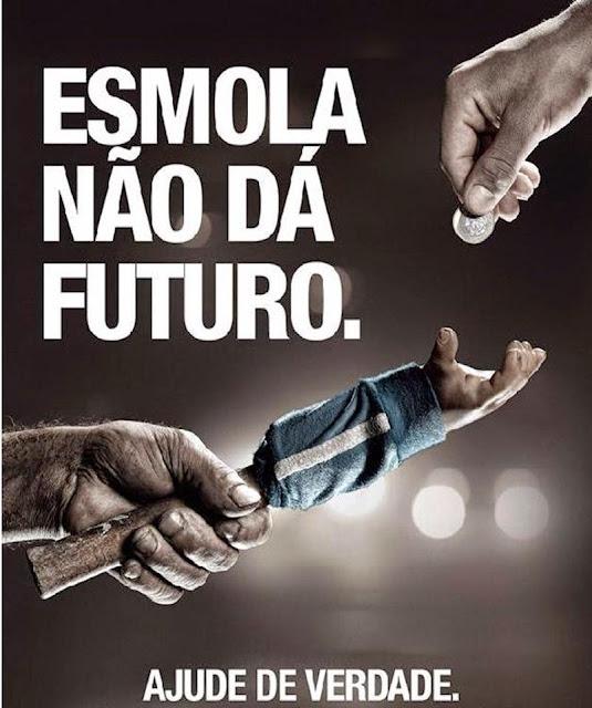 Esmola não dá Futuro