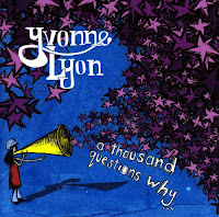 Yvonne Lyon - A Thousand Questions Why