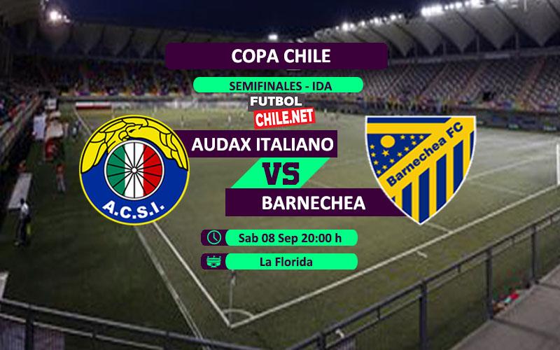 Mira Audax Italiano vs Barnechea en vivo y online por la semifinal ida de la Copa Chile
