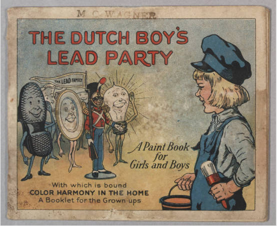The Huntington Digital Library Describes It Front Cover Shows Dutch Boy Carrying His Paint