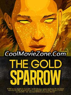 The Gold Sparrow (2013)