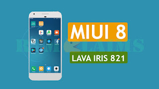 MT6580] [6 0 1] Miui 8 Second Build Rom For Lava iris 821