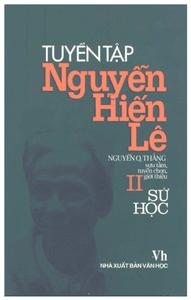 Tuyển Tập Nguyễn Hiến Lê - Tập 2 : Sử Học