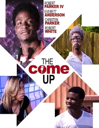 The Come Up | Bmovies