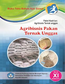 Buku SMK AGRIBISNIS PAKAN TERNAK UNGGAS Kelas 11 Kurikulum 2013
