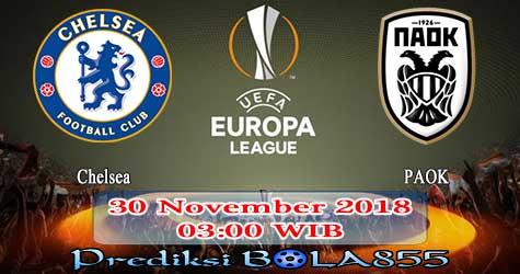 Prediksi Bola855 Chelsea vs PAOK 30 November 2018