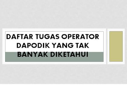 Daftar Tugas Operator Dapodik yang Tak Banyak Diketahui