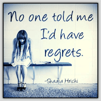 No one told me I'd have regrets