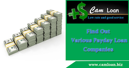 Find Out Various Payday Loan Companies