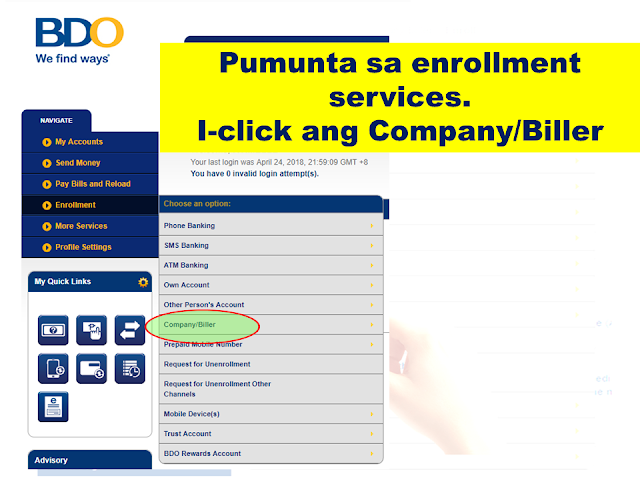 "Do you have a BDO Account? Do you know that you can use it to pay your utility bills, credit card, loan amortizations and more?  Whether you want to pay your electric, telephone or water bill, you can now do it in the convenience of your own home. All you need is a working computer or a smartphone where you can have an internet access.  Advertisement         Sponsored Links        Which bills/merchants can I pay online?   There are over 300 billers you can pay through BDO Online Banking.     You can select from a complete list displayed in the drop-down menu located in the Bills Payment screen.        The cut-off time for immediate Bills Payments is 10pm.   All transactions made after the cut-off time and during weekends and holidays are subject to verification and will be considered transactions for the next banking day.       How do I enroll bills/merchants online?      To enroll a bill, select: Enrollment Services > Company/Biller > Enroll Enter the account number indicated in the bill as the subscriber number.   You can immediately pay your bills after enrollment.   The cut-off time for immediate Bills Payments is 10pm.   All transactions made after the cut-off time and during weekends and holidays are subject to verification and will be considered transactions for the next banking day.       How do I enroll my Meralco bill online?       To enroll Meralco, select: Enrollment Services > Company/Biller >           Enroll > Meralco       Enter the first 11 digits of the ATM/Phone Reference Number as the subscriber number. This is found in the lower left portion of your billing statement.         How do I pay Meralco bills?   Select Meralco in the drop-down list for ""Pay this company/biller"".      Enter the last 5 digits of the ATM/Phone Reference Number found on the lower left portion of your billing statement. Fill out the form and submit.       Note: System only accepts Meralco payments on or before the due date.       How do I pay billers/merchants that are not enrolled?     Click on ""Pay a company/biller that is not yet enrolled"".     Select any biller in the drop-down list after ""Company/biller not requiring enrollment"".   Enter the account number indicated on your billing statement as the subscriber number.   Fill out the form and submit.   You may also save this biller as an enrolled biller by Clicking on ""Conforme"".       How do I pay E-CENSUS (UNISYS) bills?     Select ""E-CENSUS (UNISYS)"" in your list of billers in the drop-down list for ""Pay this company/biller"".   This biller does not require enrollment.     Take note of the following when paying this biller:     1.) Enter the Total Amount Due when you are paying for all requests in a batch   2.) Enter the Amount Due to the request when you are paying for a particular request only   3.) Enter the Batch Request Number or Request Reference Number as the Subscriber No.   4.) Enter the Batch Request Number when you are paying for all requests in a batch   5.) Enter the Request Reference Number when you are paying for a particular request only     *Prior to confirming your payment, double-check the amount and the Subscriber Number that you entered against the e-Census document (Acknowledgement page/email/printout).    READ MORE: AFP Personnel To Get MRT Free Ride Starting April 25; Workers On Labor Day    Recruiters With Delisted, Banned, Suspended, Revoked And Cancelled POEA Licenses 2018    List of Philippine Embassies And Consulates Around The World    Classic Room Mates You Probably Living With   Do Not Be Fooled By Your Recruitment Agencies, Know Your  Correct Fees    Remittance Fees To Be Imposed On Kuwait Expats Expected To Bring $230 Million Income    TESDA Provides Training For Returning OFWs   Cash Aid To Be Given To Displaced OFWs From Kuwait—OWWA    Former OFW In Dubai Now Earning P25K A Week From Her Business    Top Search Engines In The Philippines For Finding Jobs Abroad    5 Signs A Person Is Going To Be Poor And 5 Signs You Are Going To Be Rich"