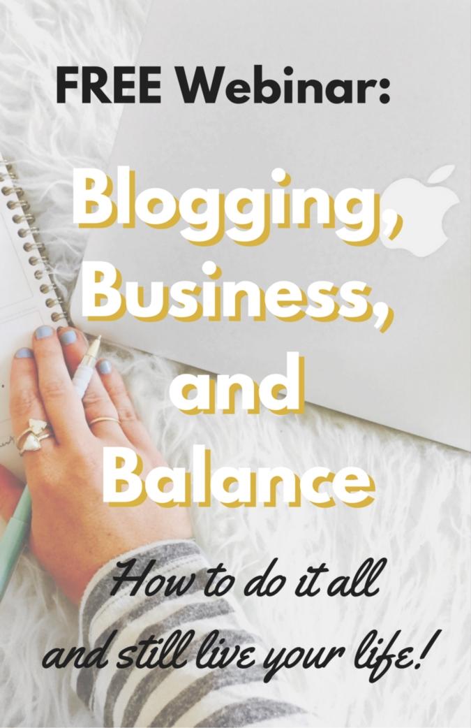 FREE Webinar: Blogging, Business, and Balance