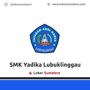 Lowongan Kerja Lubuklinggau: SMK Yadika Juni 2021